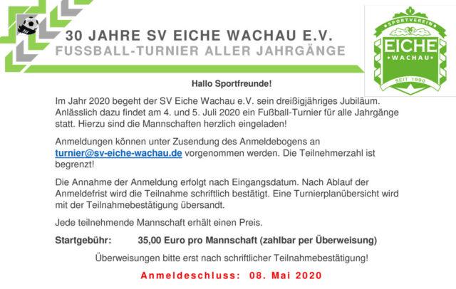 30 Jahre SV Eiche Wachau – Fussball-Turnier aller Jahrgänge